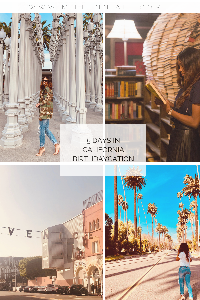 5 days in California: Birthdaycation